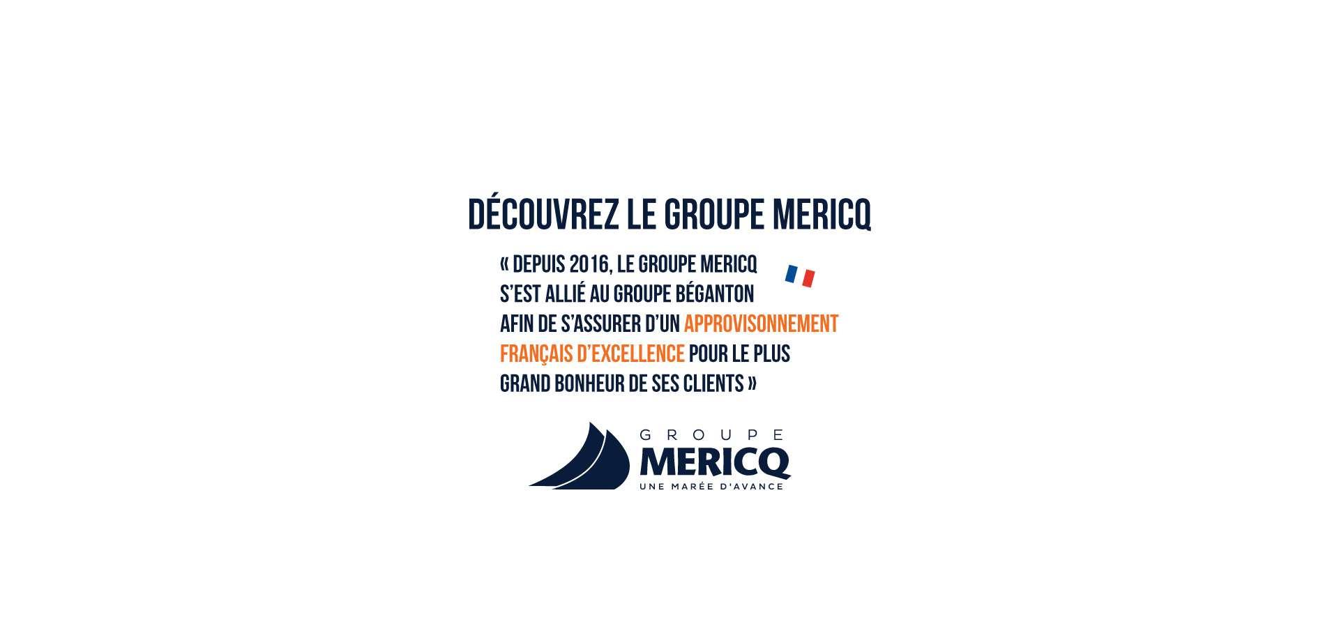 Découvrez le groupe Mericq, entreprise familiale au cœur du Sud-Ouest.