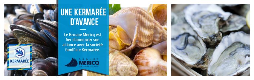 Alliance entre le Groupe Mericq et la société Kermarée
